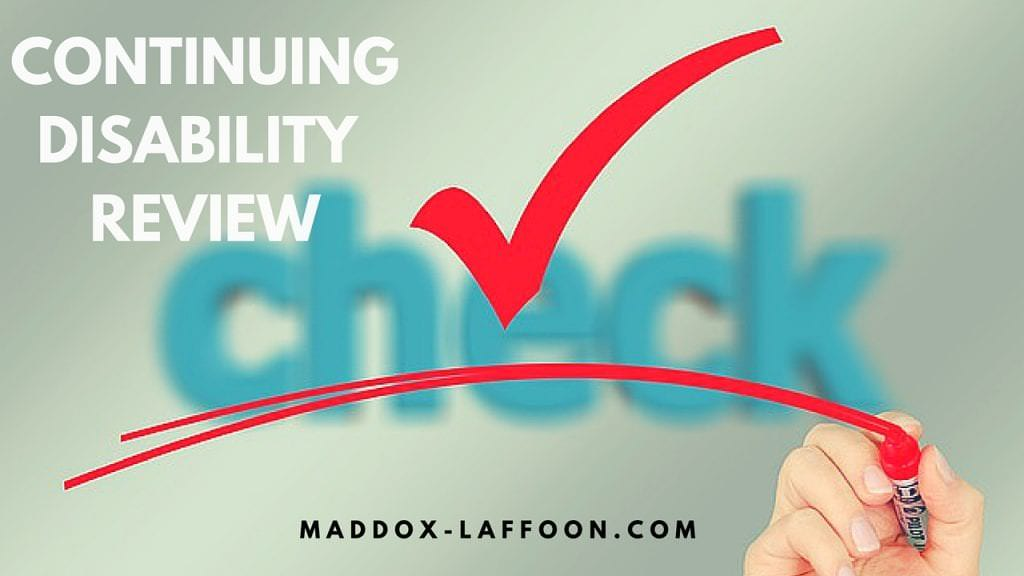 What are Continuing Disability Reviews?