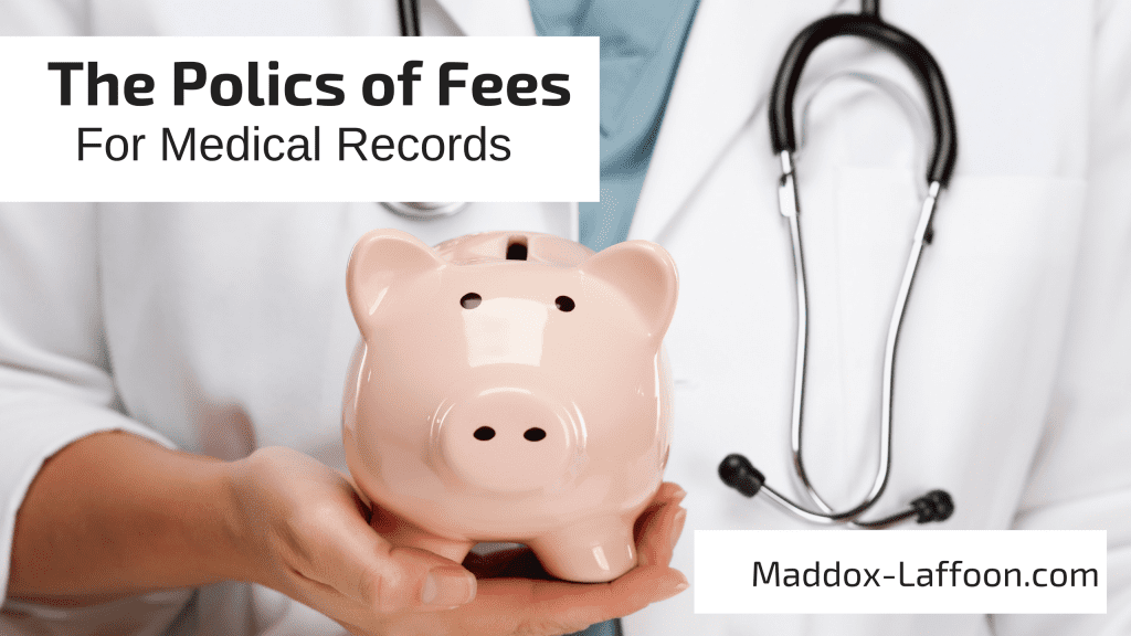 The Politics of Fees for Medical Records